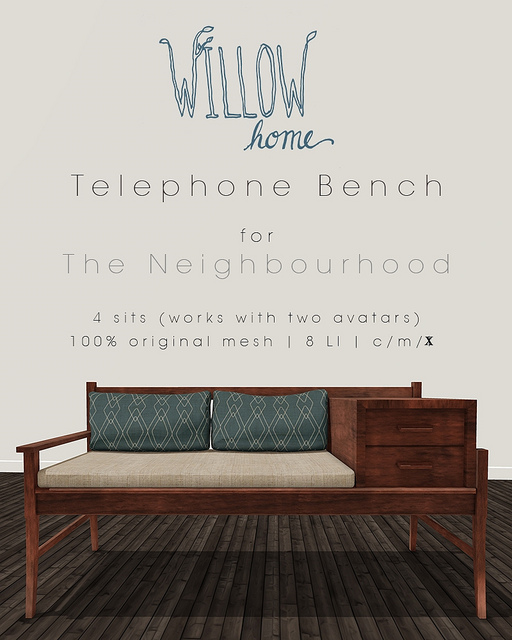 Willow Home - telephone bench - Neighbourhood
