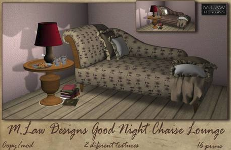 M.LAW GOODNIGHT CHAISE